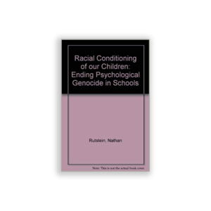 Racial Conditioning of our Children