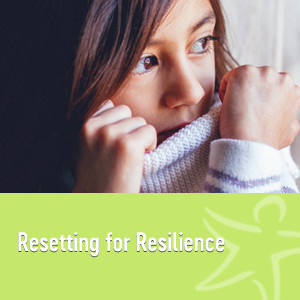 resetting for resilience elearning course
