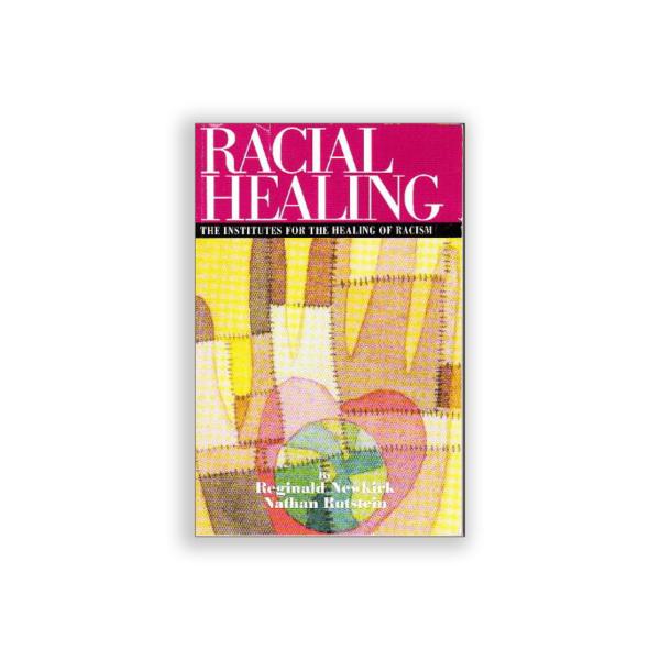 Racial Healing