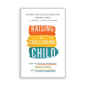 Raising the Challenging Child