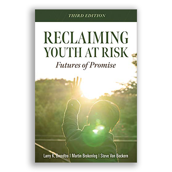 Reclaiming Youth At Risk 3rd Edition