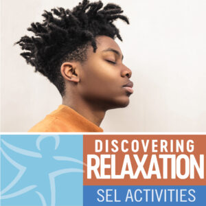 Discovering Relaxation 13-18 Years