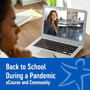 Back to School During a Pandemic eCourse and Community