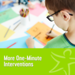 more one minute interventions