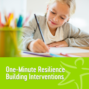 One minute resilience building interventions