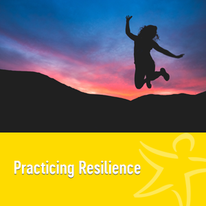 practicing resilience